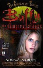 Buffy the Vampire Slayer Sons of Entropy - Pocket Books PB 1st EDITION 1999