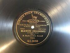 DISQUE POUR GRAMOPHONE 78 RECORD M.BEYLE et MELLE ( MANON ( MASSENET) G.C.-34150