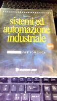 Sistemi ed automazione industriale 1 - ELETTRONICA di G. Saba ed. Jackson 1999