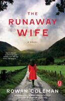 The Runaway Wife: A Book Club Recommendation! by Coleman, Rowan