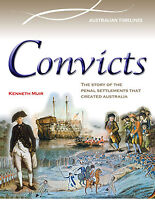 CONVICTS: THE PENAL SETTLEMENTS THAT CREATED AUSTRALIA - BOOK  9780864271211