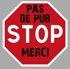 PAS DE PUBLICITE PUB MERCI STOP BOITE A LETTRES 75mm AUTOCOLLANT STICKER PC004