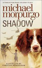 NEW -  SHADOW  -  MICHAEL MORPURGO 9780007339600