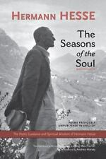 The Seasons of the Soul:The Poetic Guidance and Spiritual Wisdom of Herman Hesse