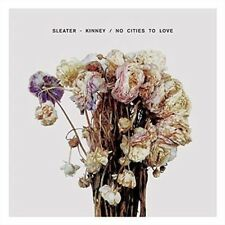 No Cities to Love [LP] by Sleater-Kinney (Vinyl, Jan-2015, Sub Pop (USA))