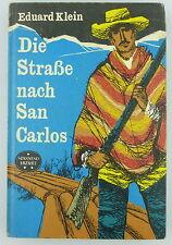 Buch: Die Straße nach San Carlos - spannend erzählt - Eduard Klein e753