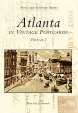 Atlanta in Vintage Postcards: Volume I [Postcard History Series] [GA]