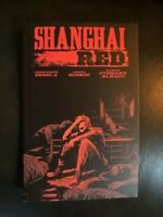 Shanghai Red by Christopher Sebela (Image Comics TPB)