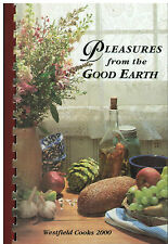 *HOUSTON TX 2000 *PLEASURES FROM THE GOOD EARTH COOK BOOK *WESTFIELD HIGH SCHOOL
