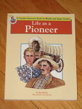 Frank Schaffer LIFE AS A PIONEER middle/upper grades