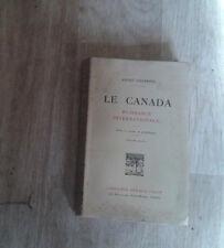 SIEGFRIED André. Le Canada. Puissance Internationale. Colin. 1939.