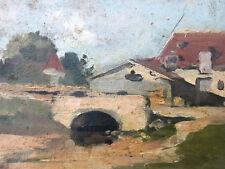 Raoul Arus 1848-1921 Studie Landschaft Brücke Dorf Öl auf Tafel