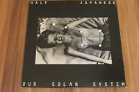 Half Japanese - Our Solar System (1984) (Vinyl) (Iridescence Records ‎– K-6)