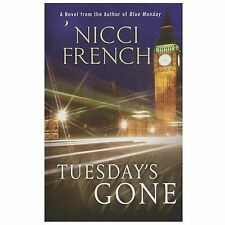 Tuesday's Gone - Acceptable - French, Nicci - Hardcover