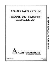 Allis Chalmers D17 Series 4 Tractor Parts Catalog Book Reproduction