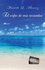 El Cofre de Mis Recuerdos by Matilde Álvarez (2014, Paperback)