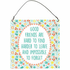 Good Friends Are Hard To Find Harder To Leave Cute Metal Sign Retro Plaque 10cm