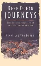 Deep Ocean Journeys: Discovering New Life at the Bottom of the Sea (Paperback or