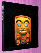 THE LEGACY: TRADITION AND INNOVATION IN NORTHWEST COAST INDIAN ART McNair et al