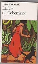 """ La Fille Du Gobernator ""  Paule Constant .Illustration Götting . Folio1996"