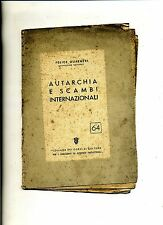 Guarneri # AUTARCHIA E SCAMBI INTERNAZIONALI# Federazione Italiana Fascista 1941