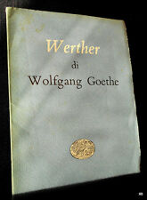 Wolfgang Goethe - I dolori del giovane Werther - tr. Spaini - Einaudi 1949