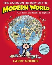 The Cartoon History Of The Modern World, Part 2: From The Bastille To Baghdad...