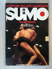 "RARE ""SUMO""- CLAUDE THIBAULT / PREFACE JEAN-LUC ROUGE-EDITIONS BAUDINIERE 1978"