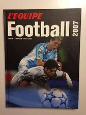 L'EQUIPE LE LIVRE DU FOOTBALL 2007