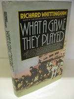 WHAT A GAME THEY PLAYED by Richard Whittingham 1st Edition/1st Printing 1984 NFL
