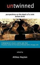 Untwinned: Perspectives on the Death of a Twin Before Birth, , Acceptable Book