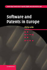 Software and Patents in Europe (Cambridge Intellectual Property and Information