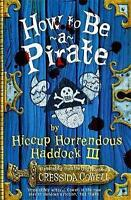 How to be a Pirate, Cowell, Cressida, Very Good Book