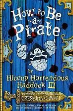 How To Be A Pirate: Book 2 by Cressida Cowell Paperback Book NEW