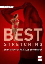 Best Stretching Dehn-Übungen für alle Sportarten Übungen Training Tipps Buch NEU