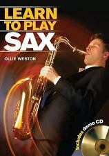Learn to Play Sax by Ollie Weston (2010, Spiral-bound)