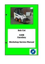 Bobcat Workshop Manual Digital 440B 443 763G 873 773 M444-M610 T300BICS
