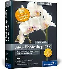 Adobe Photoshop CS3: Das Praxisbuch zum Lernen und Nachs... | Buch | Zustand gut