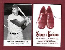 1950 Sommer & Kaufmann:LAWRENCE ORTEIG,Seals/PCL (2015 C.Aldana commemorative)FC