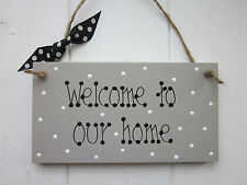 WELCOME TO OUR HOME SIGN PLAQUE In a Heritage Style Grey Paint