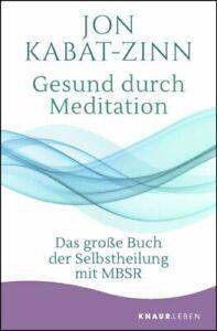 Gesund durch Meditation Jon Kabat-Zinn, UNGELESEN
