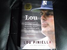 LOU PINIELLA SIGNED - LOU FIFTY YEARS OF KICKING DIRT Limited First Edition MLB