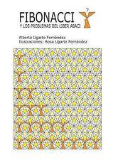 Fibonacci y los problemas del Liber Abaci (Spanish Edition) by Alberto Ugarte