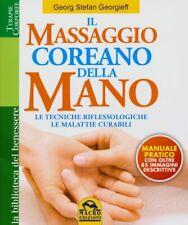 LIBRO IL MASSAGGIO COREANO DELLA MANO - GEORG STEFAN GEORGIEFF