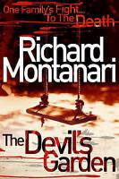 The Devil's Garden, Montanari, Richard, Very Good Book
