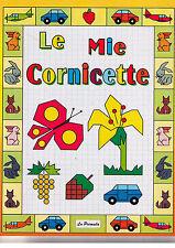Le mie Cornicette - La Primula - Libro nuovo in offerta!