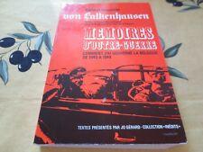 Mémoires d'Outre-Guerre Comment j'ai gouverné la Belgique 1940-1944 Falkenhausen