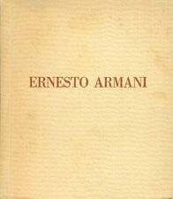 ARMANI - Ernesto Armani. Catalogo di mostra. Galleria Scopinich 1929