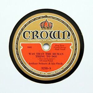 """ARTHUR SCHUTT ORCHESTRA """"How Long Will It Last?"""" 1932 (EE+) CROWN 3258 [78 RPM]"""