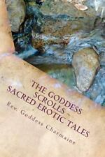 The Goddess Scrolls: Sacred Erotic Tales